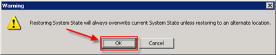 Confirm to overwite the current system state