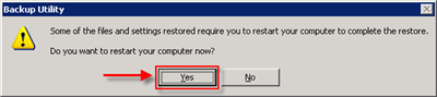 Click Yes to reboot the complete the restore